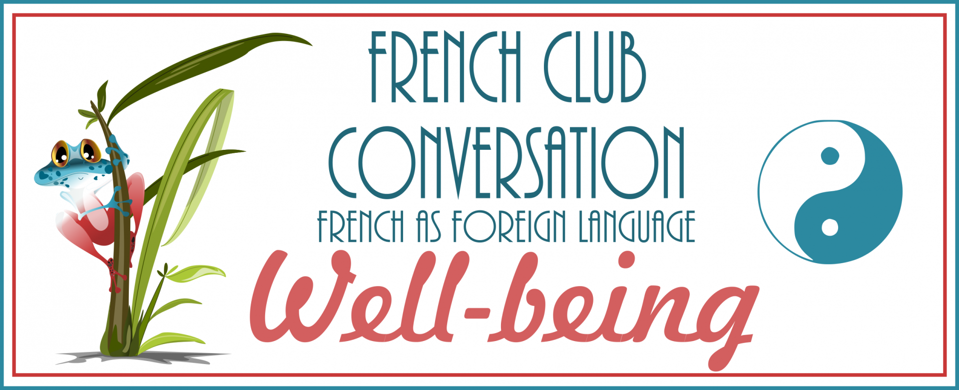 French Club conversation Well-Being