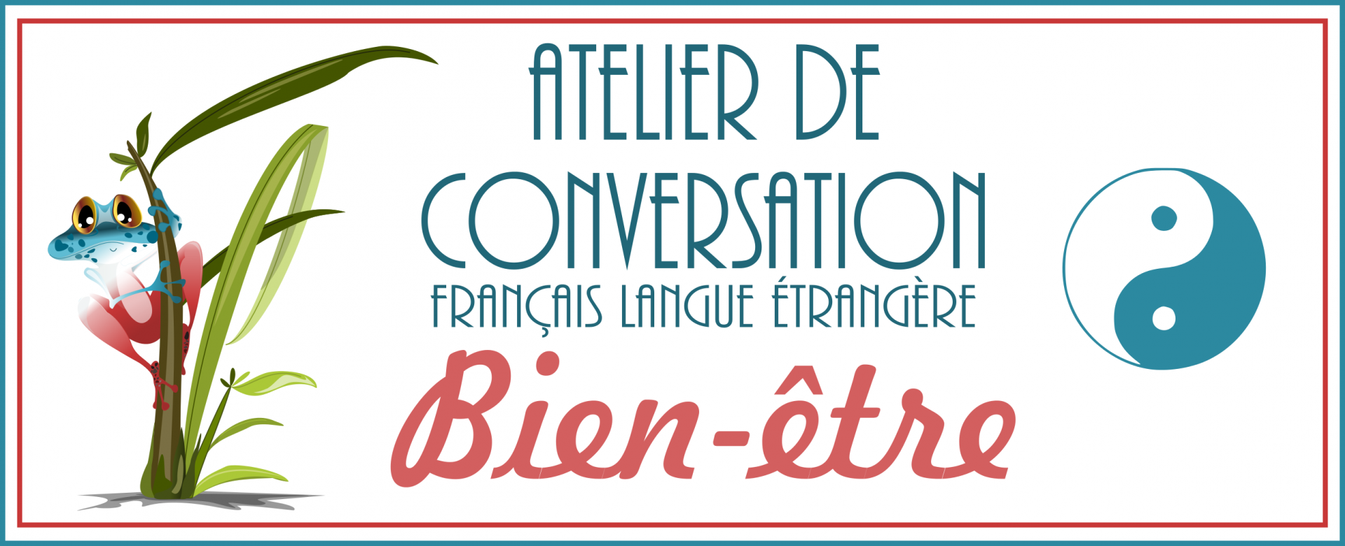 Atelier de conversation en français: bien-être