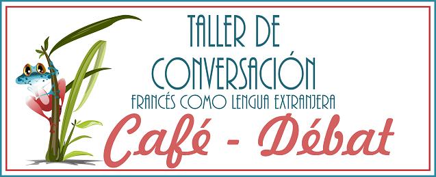 taller de conversacion café-debates