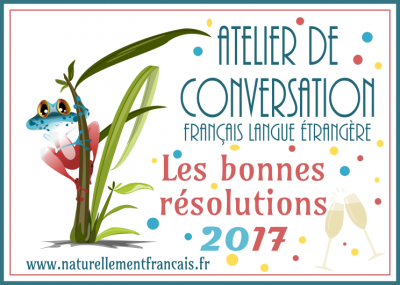 Atelier de conversation: résolutions 2017